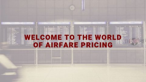 Welcome to the world of airfare pricing
