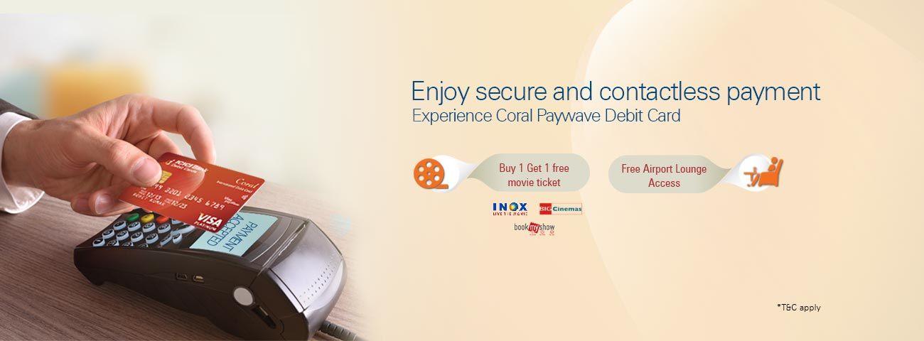 ICICI Coral Paywave Contactless Debit Card