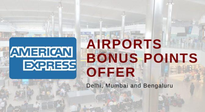 Amex Airports Bonus Points Offer