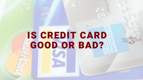 Is Credit Card Good or Bad?