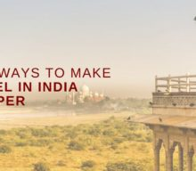 Best Ways to Make Travel in India Cheaper