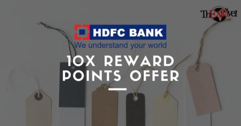 HDFC 10X Reward Points Offer – Updated October 2018