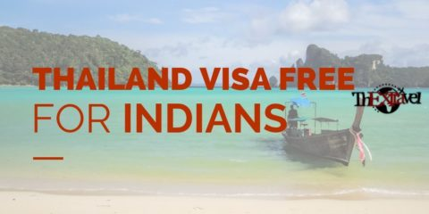 Thailand Visa Free for Indians